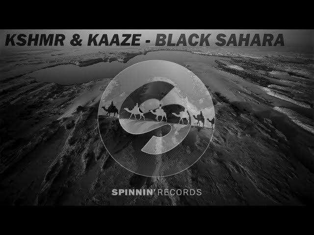 KSHMR KAAZE - Black Sahara (Original mix)
