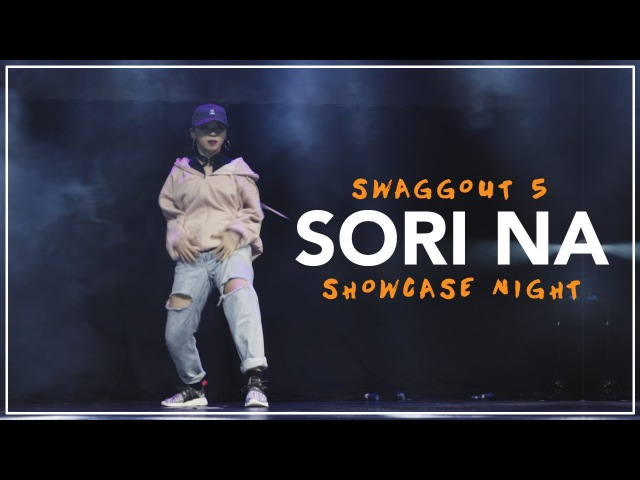 Sori Na   Front Row   Swaggout 5 Showcase Night by EV Dance » Freewka.com - Смотреть онлайн в хорощем качестве