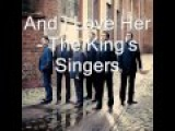 And I Love Her - The King's Singers