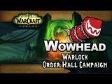 Warlock Order Hall Campaign