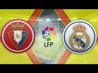 Осасуна 1:3 Реал Мадрид   Чемпионат Испании 2016/17   22-й тур   Обзор матча