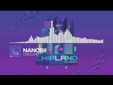 nanobii - Chipland Monstercat Release