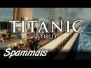 Titanic World | Part 6 | MOVIE SET TOUR!