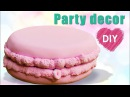 How to make a giant macaron Party decor DIY