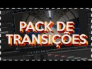 [TUTORIAL DORGAS] Pack de TRANSIÇÕES - AFTER EFFECTS
