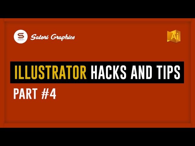 ADOBE ILLUSTRATOR USEFUL HACKS 4 | Super Shortcuts For Illustrator 2017 - 𝕴𝖑𝖑𝖚𝖘𝖙𝖗𝖆𝖙𝖔𝖗