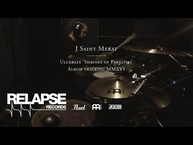 ULCERATE - Jamie Saint Merat - Shrines of Paralysis Drum Tracking