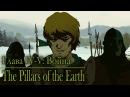 The Pillars of the Earth. Столпы Земли: Последствия наших решений. 9