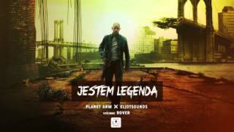 Planet ANM x EljotSounds -- Jestem legendą (ft. Rover)
