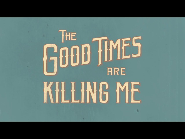 FOAD: The Good Times Are Killing Me