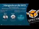 Вечерний Крипто Hangouts 13 от 26 октября 2017 Сегодня в гостях проект Spectre