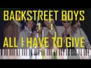 Backstreet Boys - All I Have To Give Piano Tutorial - Chords - How To Play - Cover
