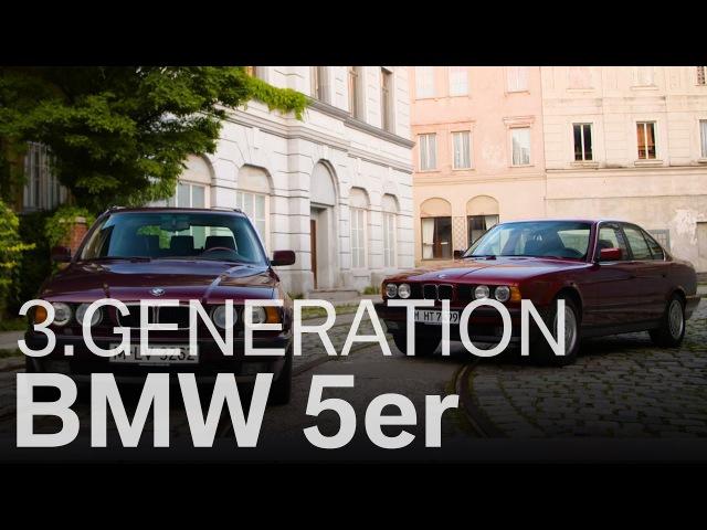 Der BMW 5er eine Erfolgsgeschichte Die dritte Generation