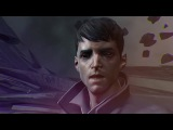 Dishonored: Death of the Outsider Level Up Show - Сезон 2 Выпуск 7