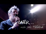 LCD Soundsystem - Tonite - Later with Jools Holland - BBC Two