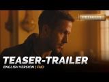 ENG | Тизер-трейлер: «Бегущий по лезвию 2049 / Blade Runner 2049» 2017