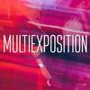 MULTIEXPOSITION | PHOTO