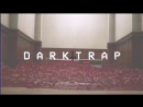 DARK TRAP.MP4 : CHAPTER 2 (preview)