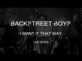 BackStreet Boys – I Want it That Way | Las Vegas