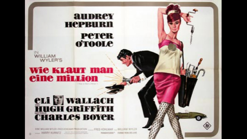 How.to.Steal.a.Million.--William Wyler 1966 Audrey Hepburn Peter OToole Eli Wallach Hugh Griffith Charles Boyer