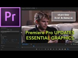 E40 - NEW UPDATE Essentials Graphics - Adobe Premiere Pro CC 2017