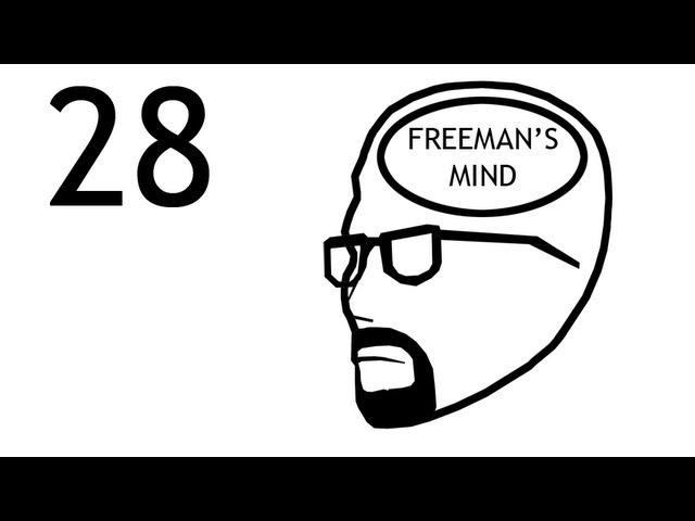 Freeman's Mind: Episode 28
