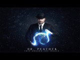 Dr. Peacock - Trip to Dreamland ft. Le Bask