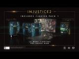 Injustice 2 — Fighter Pack 1 Revealed!