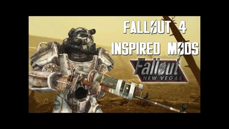 Fallout 4 Inspired Mods for Fallout: New Vegas
