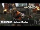 For Honor - Nobushi Trailer