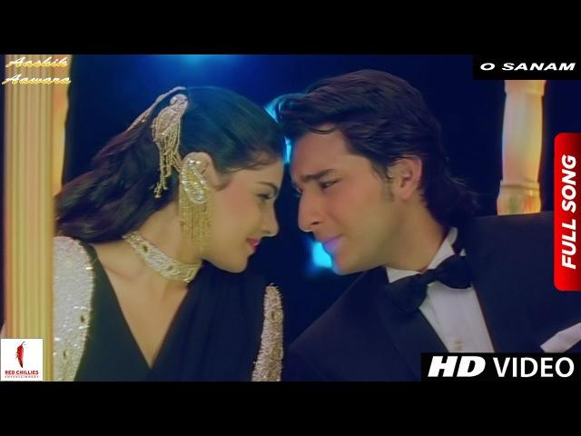 O Sanam Tere Aashik Hain Hum| Full Song HD | Aashik Aawara | Saif Ali Khan, Mamta Kulkarni