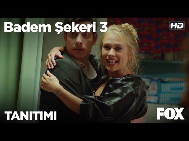Badem Şekeri 3 Tv'de ilk kez Pazartesi 21.00'de FOX'ta!