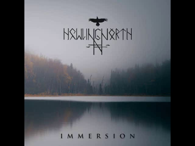 Howling North - Immersion (Full Album)