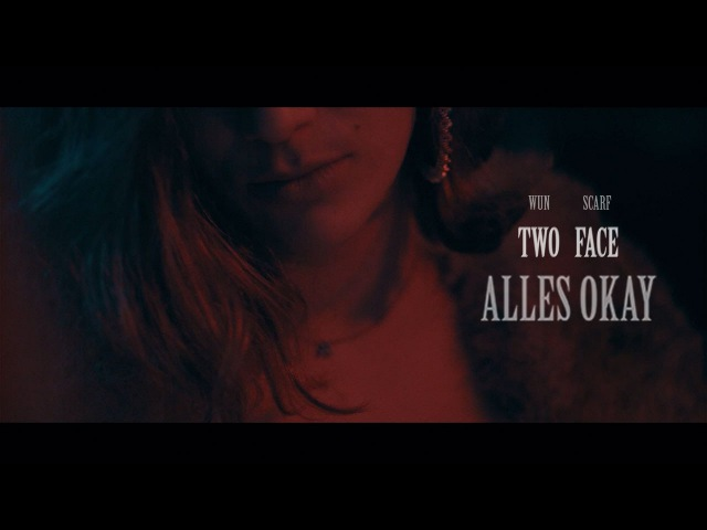 Two face | alles okay | (scarf face prod. by wun two)