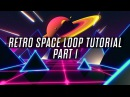 Looped Retro Space Scene Tutorial - Part 1- Making The Elements