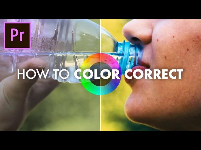 How to Color Correct in Adobe Premiere Pro CC 2017 (Basic Correction Lumetri Scopes Tutorial)
