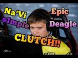 Na'Vi s1mple Epic Deagle CLUTCH!!