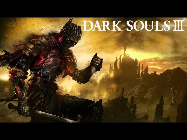 Dark Souls III Soundtrack OST Main Menu Theme