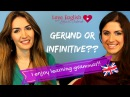 English Grammar Lesson - Learn Gerunds and Infinitives Part 1
