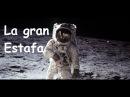 Llegada del hombre a la luna la mayor estafa de la humanidad