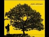 Jack Johnson - Fortunate Fool