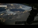 Российский космонавт снял на видео полет МКС над Землей