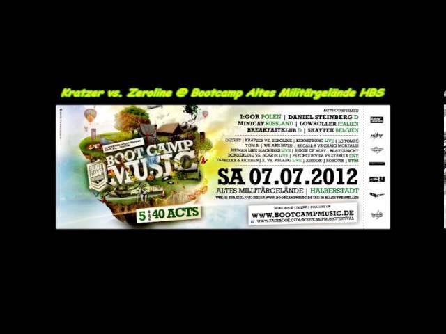 Kratzer vs Zeroline @ Bootcamp Music IV Altes Militärgelände Halberstadt 07 07 2012