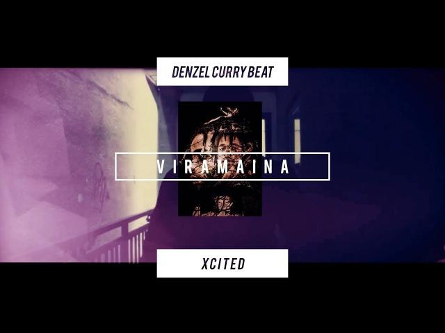 Denzel Curry x Tre Capital x Wondagurl Type Beat XCITED