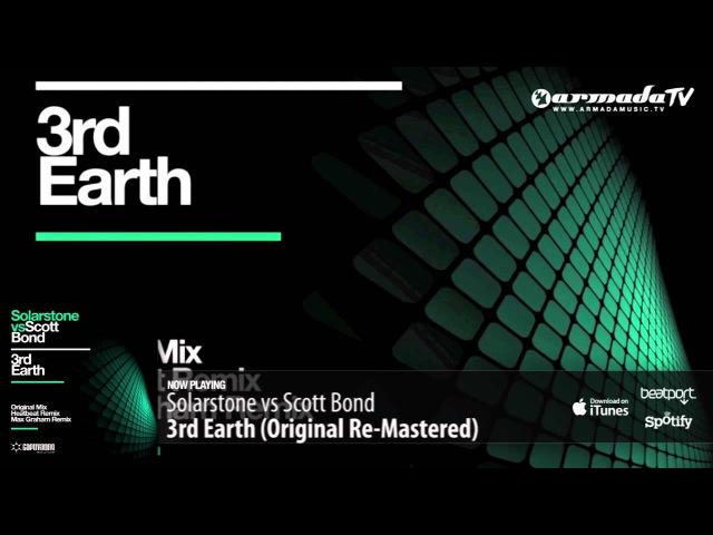 Solarstone vs Scott Bond - 3rd Earth (Original Re-Mastered)