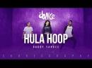 Hula Hoop Daddy Yankee FitDance Life Choreography Dance Video