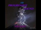 dj Mixel-AIR of Progressive SOUND(VOLCANO)
