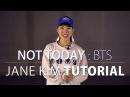 [ Mirrored ] DANCE TUTORIAL : NOT TODAY - 방탄소년단(BTS)