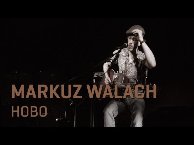 MarKuz Walach - Hobo I OneShotSession
