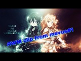 AMV клип Мастера меча онлайн Sword Art Online #1